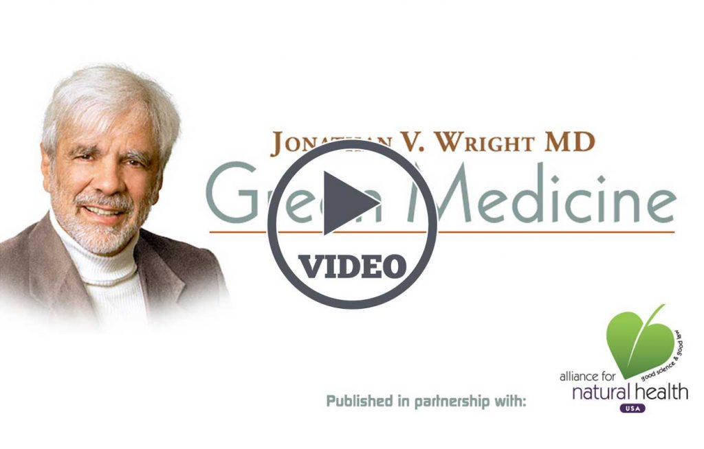 Jonathan Wright MD Introduces Green Medicine