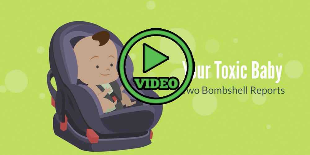Toxic Baby: 2 Bombshell Reports
